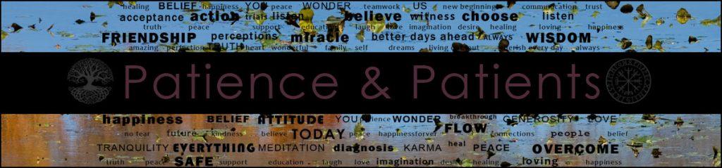 Patience & Patients